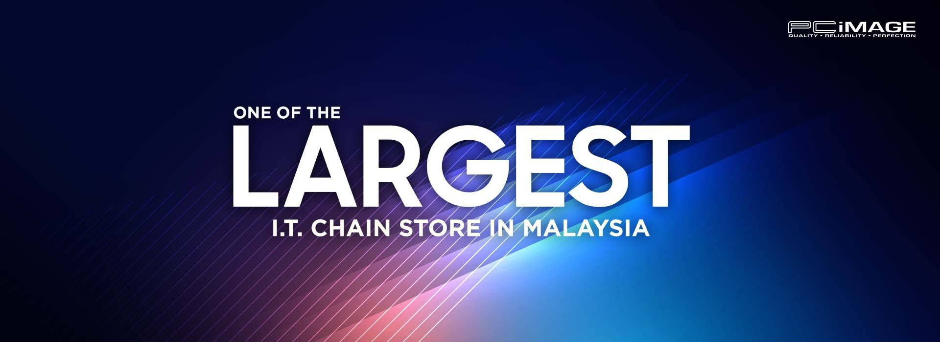 PC Image - One of the Largest I.T. Chain Store in Malaysia